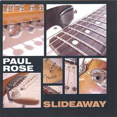 Slideaway mp3 Album by Paul Rose