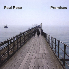 Promises mp3 Album by Paul Rose