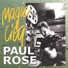 Magic City mp3 Album by Paul Rose