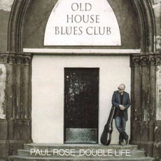Double Life mp3 Album by Paul Rose