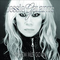 The Show Must Go On mp3 Album by Jessie Galante