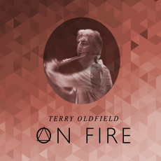 On Fire mp3 Album by Terry Oldfield