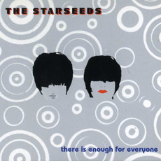 There Is Enough For Everyone mp3 Album by The Starseeds