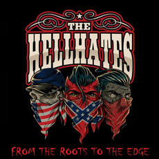 From The Roots To The Edge mp3 Album by The Hellhates