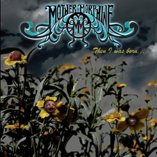 Then I Was Born... mp3 Album by The Mother Morphine