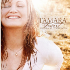 Love - Laughter - Lessons mp3 Album by Tamara Stewart