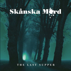 The Last Supper mp3 Album by Skånska Mord