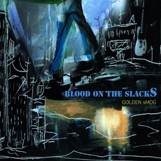 Blood on the Slacks mp3 Album by Golden Smog