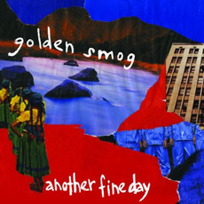 Another Fine Day mp3 Album by Golden Smog