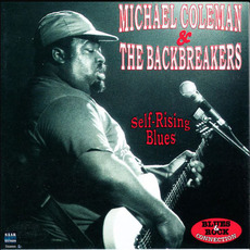 Self-Rising Blues mp3 Album by Michael Coleman & The Backbreakers