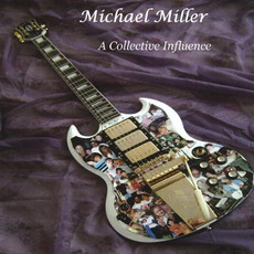 A Collective Influence mp3 Album by Michael Miller