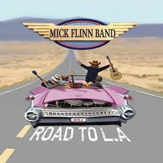 Road To LA mp3 Album by Mick Flinn Band