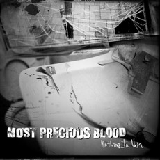 Nothing in Vain mp3 Album by Most Precious Blood