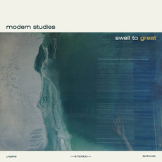 Swell To Great mp3 Album by Modern Studies