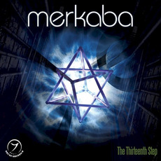 The Thirteenth Step mp3 Album by Merkaba