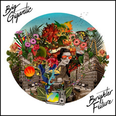 Brighter Future mp3 Album by Big Gigantic
