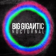 Nocturnal mp3 Album by Big Gigantic