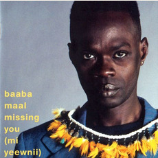 Missing You (Mi Yeewnii) mp3 Album by Baaba Maal