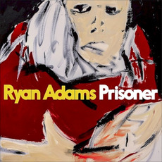 Prisoner mp3 Album by Ryan Adams