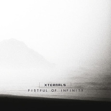Fistful of Infinity mp3 Album by Xternals