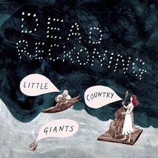 Dead Reckoning mp3 Album by Little Country Giants