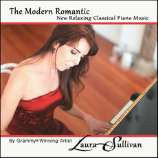 The Modern Romantic: New Relaxing Classical Piano Music mp3 Album by Laura Sullivan
