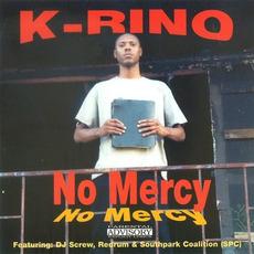 No Mercy mp3 Album by K-Rino