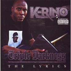 Triple Darkness Vol. 2 - The Lyrics mp3 Album by K-Rino