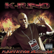 Plantation Rebellion mp3 Album by K-Rino
