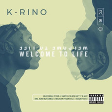 Welcome To Life (The Big Seven #6) mp3 Album by K-Rino