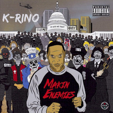 Makin' Enemies mp3 Album by K-Rino