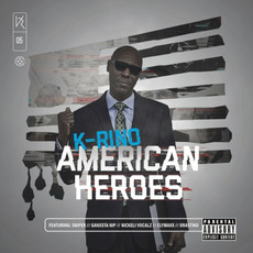 American Heroes (The Big Seven #5) mp3 Album by K-Rino