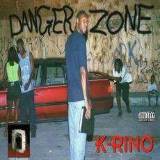 Danger Zone mp3 Album by K-Rino