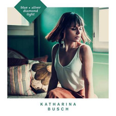 Blue Silver Diamond Light mp3 Album by Katharina Busch