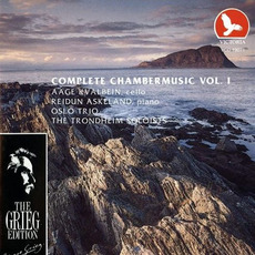 The Grieg Edition: Complete Chamber Music, Volume I by Edvard Grieg