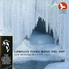 The Grieg Edition: Complete Piano Music, Volume VIII by Edvard Grieg