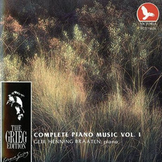 The Grieg Edition: Complete Piano Music, Volume I by Edvard Grieg