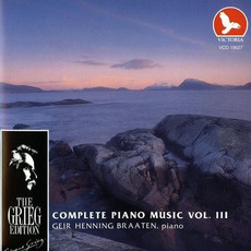 The Grieg Edition: Complete Piano Music, Volume III by Edvard Grieg
