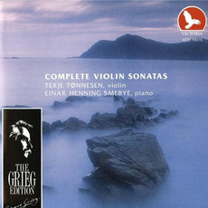 The Grieg Edition: Complete Violin Sonatas by Edvard Grieg