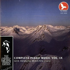 The Grieg Edition: Complete Piano Music, Volume IX by Edvard Grieg