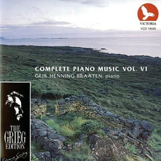 The Grieg Edition: Complete Piano Music, Volume VI by Edvard Grieg