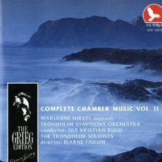 The Grieg Edition: Complete Chamber Music, Volume II by Edvard Grieg