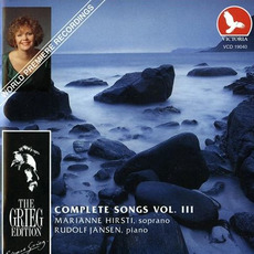 The Grieg Edition: Complete Songs, Volume III by Edvard Grieg