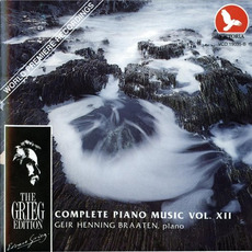 The Grieg Edition: Complete Piano Music, Volume XII by Edvard Grieg