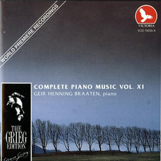 The Grieg Edition: Complete Piano Music, Volume XI by Edvard Grieg