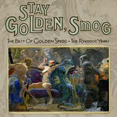 Stay Golden, Smog: The Best of Golden Smog - The Rykodisc Years mp3 Artist Compilation by Golden Smog