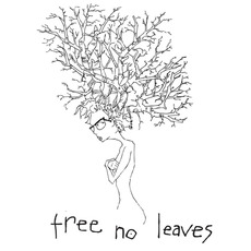 Tree No Leaves mp3 Artist Compilation by Tree No Leaves
