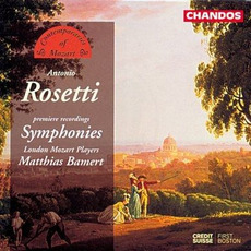 Contemporaries of Mozart, Volume 1: Antonio Rosetti: Symphonies mp3 Artist Compilation by Wolfgang Amadeus Mozart