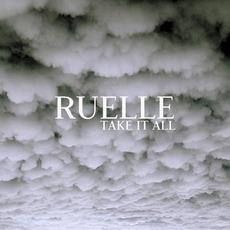 Take It All mp3 Single by Ruelle