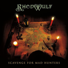 Scavenge for Mad Hunters mp3 Album by Rhodwulf